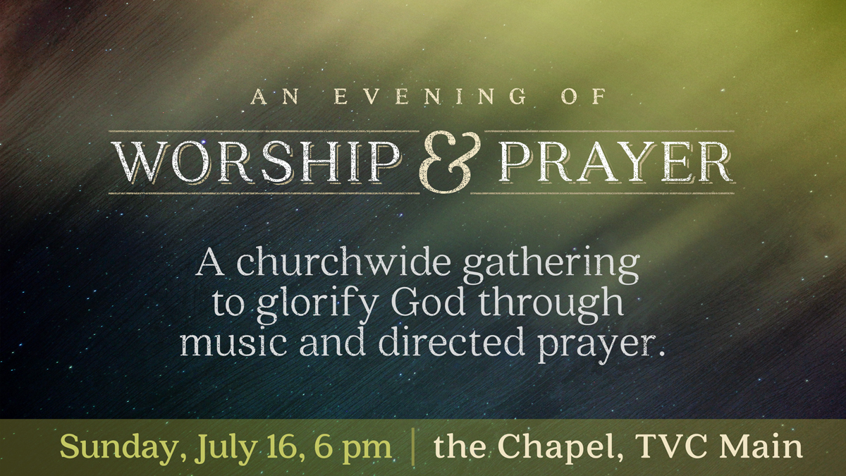 An Evening of Worship & Prayer