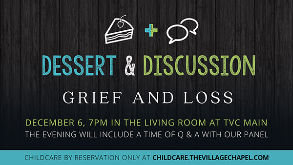 Dessert and Discussion, Grief and Loss