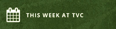 This Week at TVC